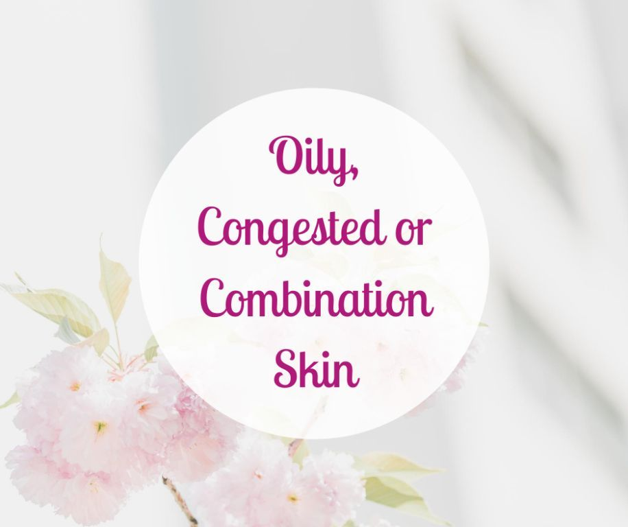Facials: Oily, Congested, Combination
