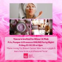 Wear it Pink PJ's, Pamper and Prosecco Online Party