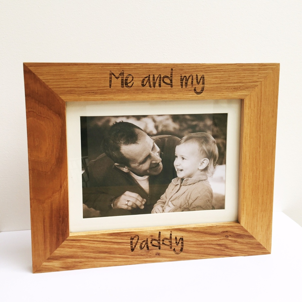 Personalised Me And My Daddy Solid Oak Engraved Photo