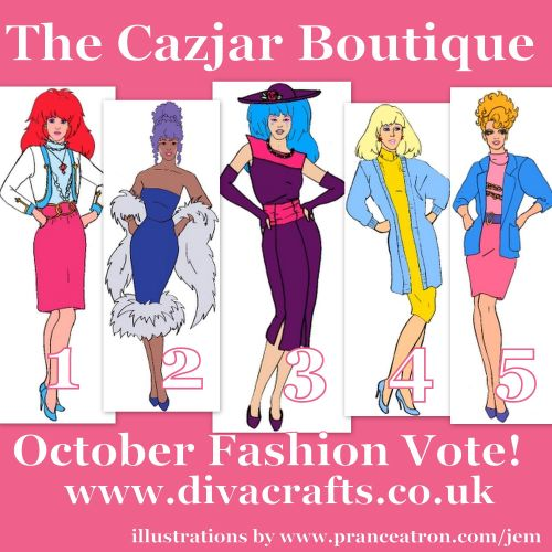 Jem fashion voting october cazjar diva crafts