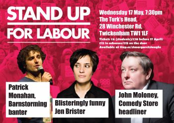 Stand up for Labour - Twickenham, 17 May (earlybird ticket)