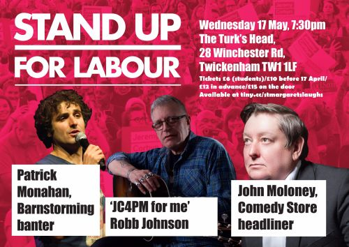 Stand up for Labour - Twickenham, 17 May (Student ticket)