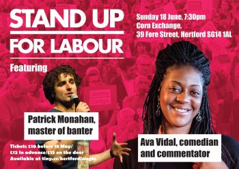 Stand up for Labour - Hertford, 18 June (Group discount)
