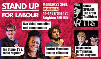 Stand up for Labour at the Labour Conference - 25 September