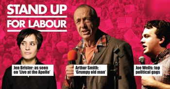 Stand up for Labour - Aldershot, 14 March, 7:30pm (earlybird)
