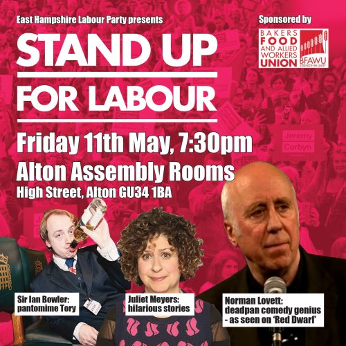 Stand up for Labour - East Hampshire, 11 May, 7:30pm