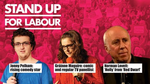 Stand up for Labour - Maidstone, 22 June, 7:30pm - early bird ticket