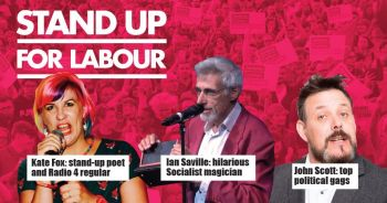 Stand up for Labour - Bishop Auckland, 19 July, 7:30pm - advanced tickets