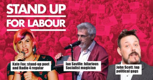 Stand up for Labour - Bishop Auckland, 19 July, 7:30pm - earlybird tickets