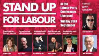 Stand up for Labour - Labour Party Conference, Liverpool, 23rd Sept, Table for five