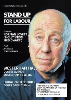 Stand up for Labour - Sevenoaks, Westerham Hall, Friday 26 October, 7:30pm