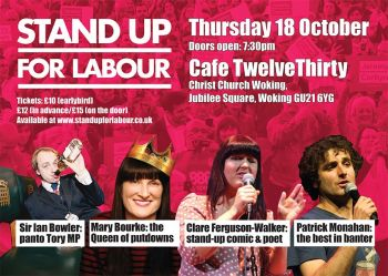 Stand up for Labour - Woking, 18th October, 7:30pm, earlybird tickets
