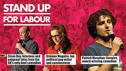 Stand up for Labour - Watford, 8th November (7:30pm), Earlybird tickets