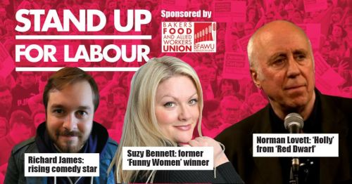 Stand up for Labour - Weston-super-Mare, 22nd November, 7:30pm. Earlybird o