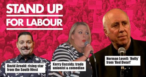 Stand up for Labour - Falmouth, 30th November, 7:30pm