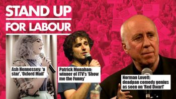 Stand up for Labour - Wheatley, Thursday 13th December, 7:30pm (advanced tickets)
