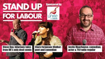 Stand up for Labour - Bolton, 22nd February, 7:30pm