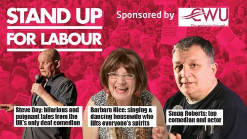 Stand up for Labour - Shrewsbury, Thursday 8th May, 7:30pm (earlybird)