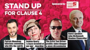 Stand up for Clause 4, Covent Garden, Sunday 8th September, 7:30pm (earlybird)