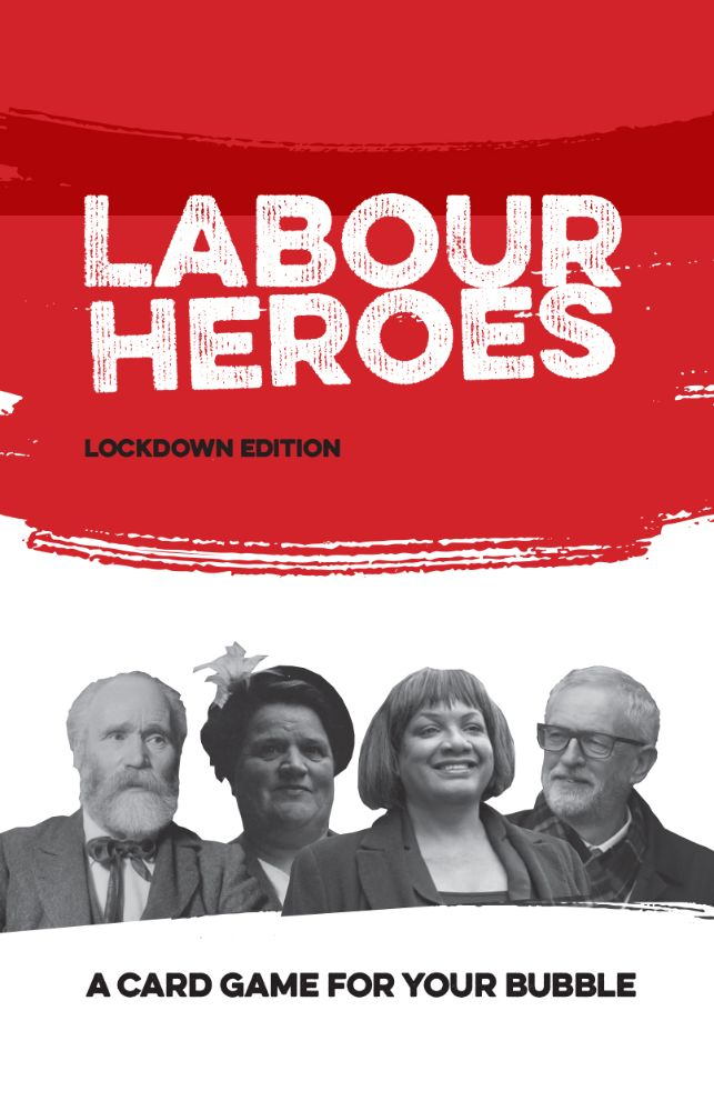 Labour Heroes - Lockdown edition