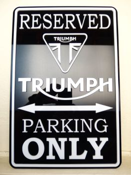 Triumph Only - Parking Sign