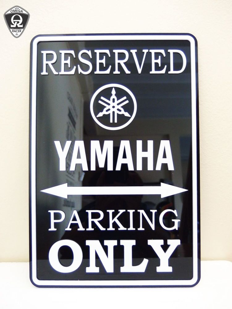 Yamaha Only - Parking Sign