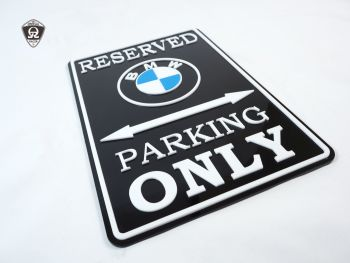 BMW Only - Parking Sign