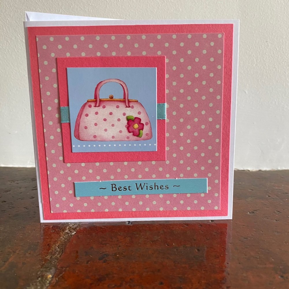 Handmade Card - Best Wishes Handbag Design
