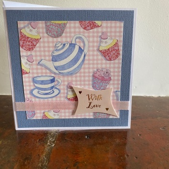 Handmade Card - With Love - Time for Tea Design