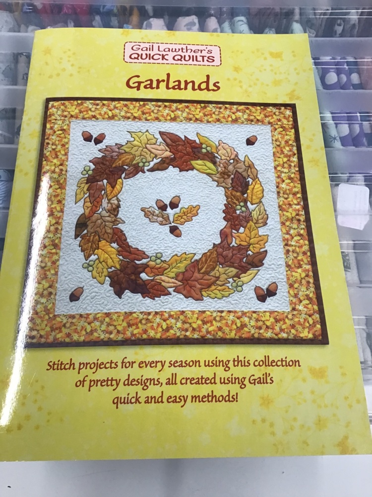 Gail Lawther Quick Quilt's - Garlands