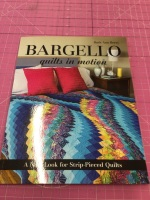 Bargello Quilts in Motion by Ruth Ann Berry