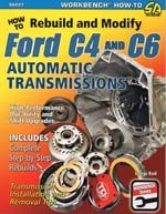 Ford C4 and C6 Auto Transmissions