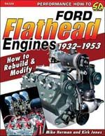 Ford Flathead Engines; How to Rebuild and Modify 150