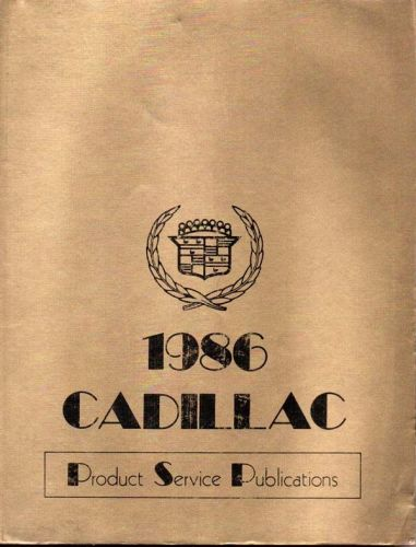 1986 Cadillac Product Service Publication.