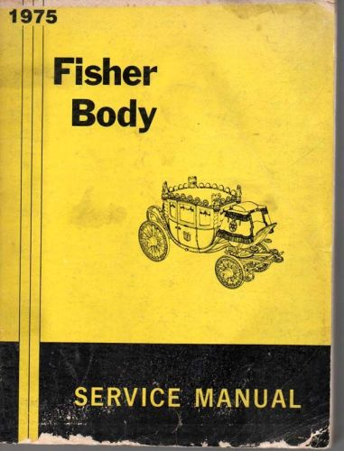 1975 Fisher Body Manual