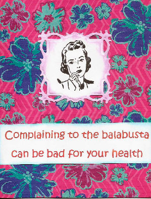 Complaining to the balabusta card