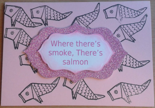 Where there's smoke there's salmon Card