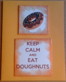 Keep Calm and Eat Doughnuts card