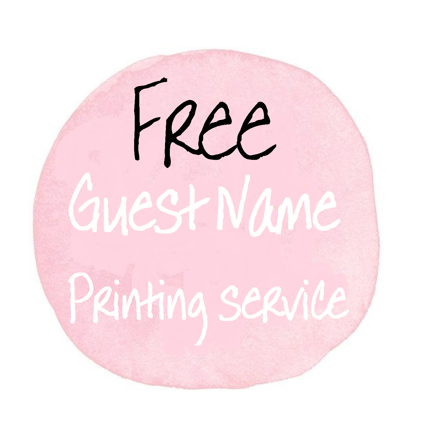 Complimentary guest name printing service