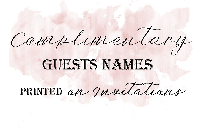 Free printing of guest names on all wedding invitations