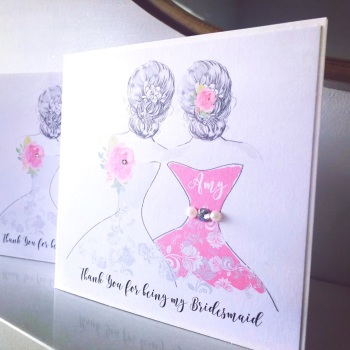 Thank You Bridesmaid or Maid of Honour Handmade Card Personalised