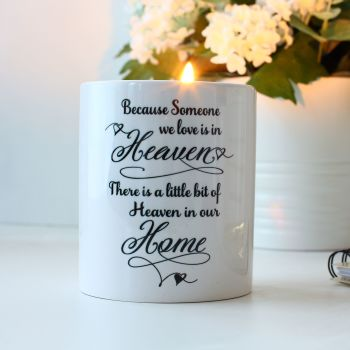 Remembrance - Candle holder - Because someone we love