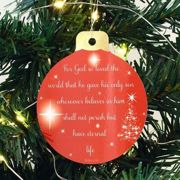 Christmas bauble - For God so loved the world in 2 colours