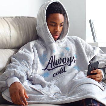 Snuggle hoodie- Always Cold