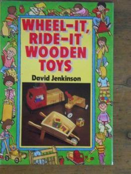 Wheel-it Ride-it Wooden Toys by David Jenkinson