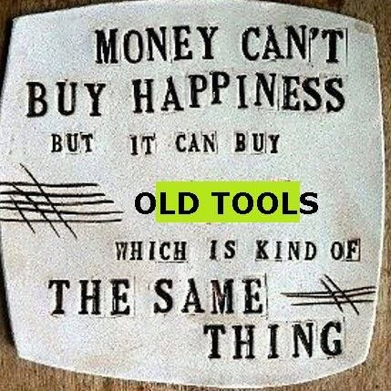Old Tool Mart saying