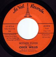 CHICK WILLIS - MUTHER FUYER - LA VAL