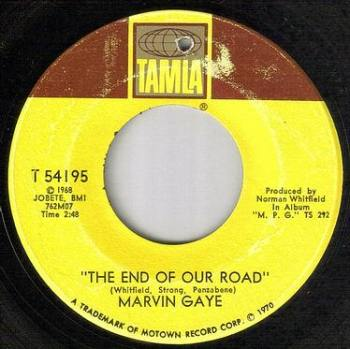 MARVIN GAYE - THE END OF OUR ROAD - TAMLA