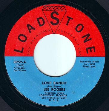 LEE ROGERS - LOVE BANDIT - LOADSTONE