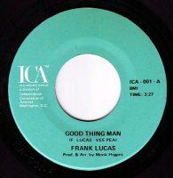 FRANK LUCAS - GOOD THING MAN - ICA